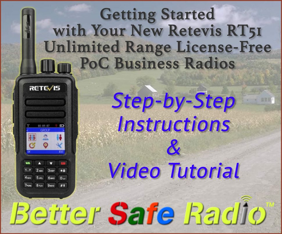 Getting Started with Your New Retevis RT51 Unlimited Range License-Free PoC Business Radios