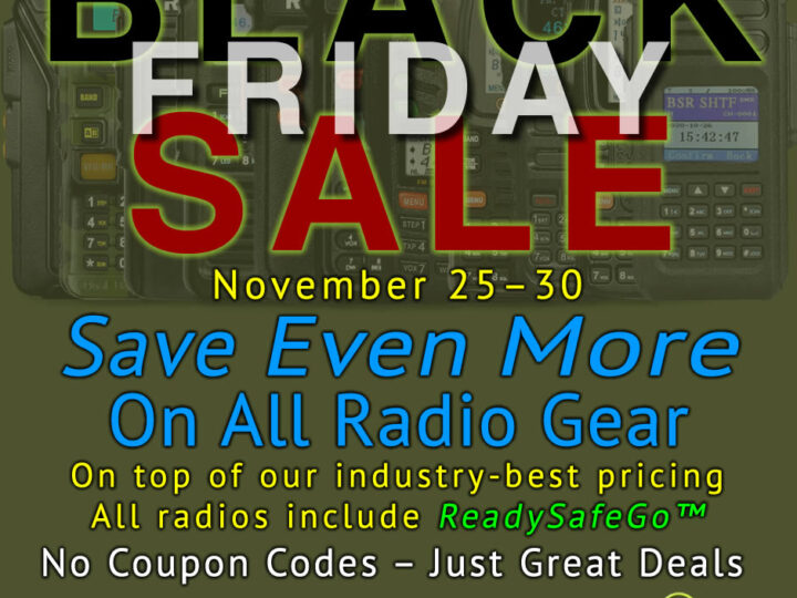 BSR Ham Radio Black Friday SALE – Save Even More On All Gear!