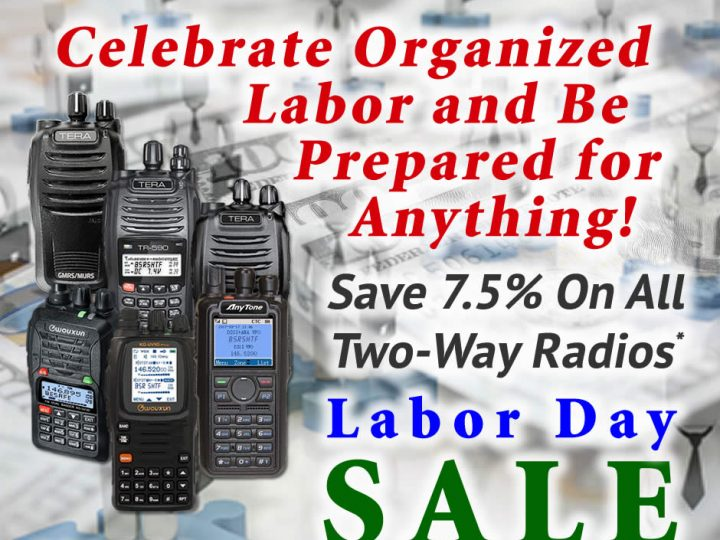 Celebrate Labor – Save 7.5% on All Two-Way Radios – Labor Day SALE!